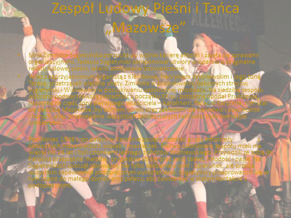 Zespół Ludowy Pieśni i Tańca Mazowsze Mira Zimińska-Sygietyńska porzuciła po wojnie karierę aktorki i zajęła się sprawami organizacyjnymi. Tadeusz Syg