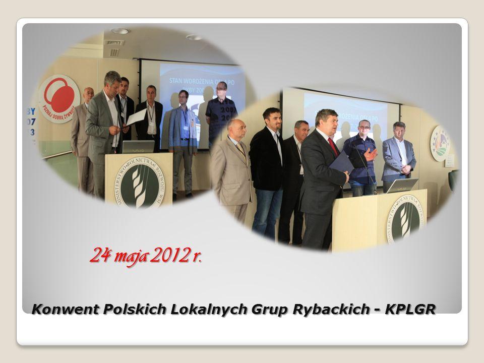 Konwent Polskich Lokalnych Grup Rybackich - KPLGR 24 maja 2012 r.