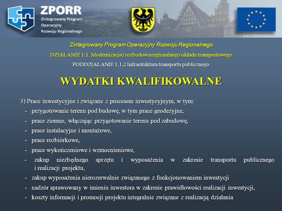 DZIAŁANIE 1.1.Modernizacja i rozbudowa regionalnego układu transportowego PODDZIAŁANIE 1.1.1.