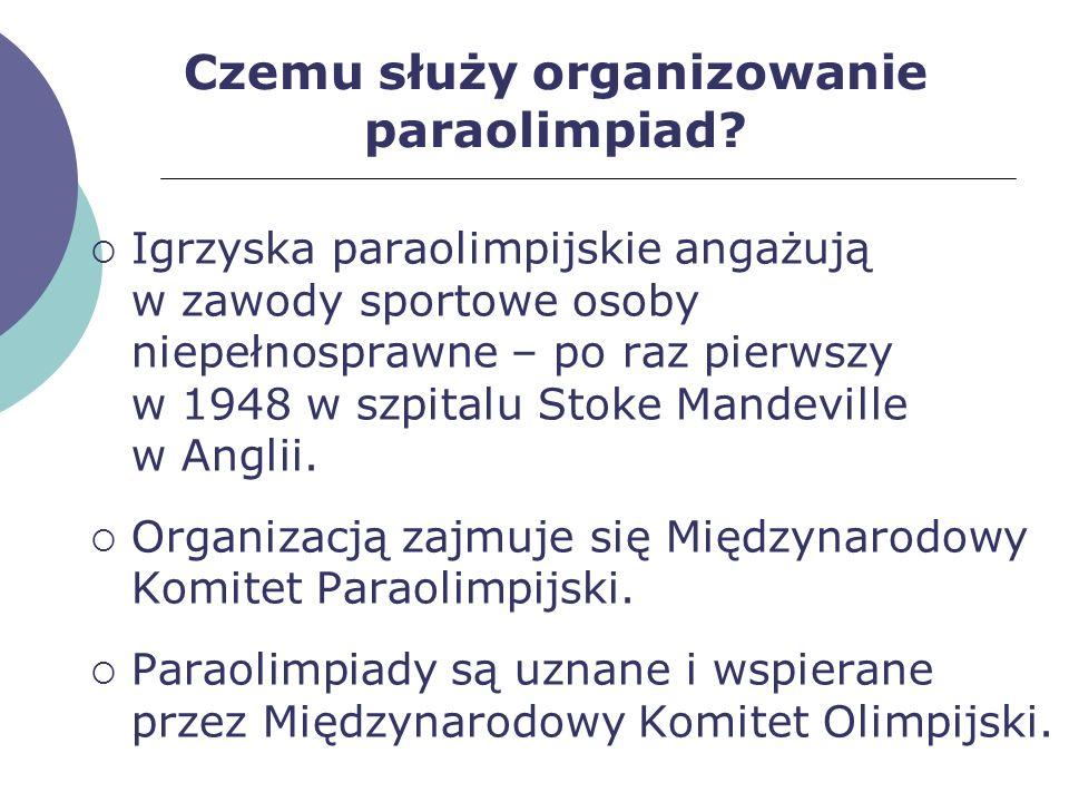 Czemu służy organizowanie paraolimpiad? Igrzyska paraolimpijskie angażują w zawody sportowe osoby niepełnosprawne – po raz pierwszy w 1948 w szpitalu