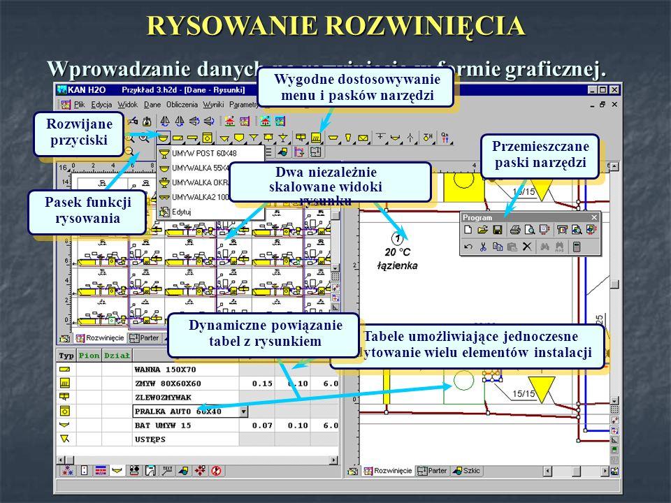 KAN H 2 O MOŻLIWOŚCI PROGRAMU KAN H 2 O Projektowanie bardzo dużych instalacji (nawet tysiące przyborów na jednym rysunku rozwinięcia instalacji).