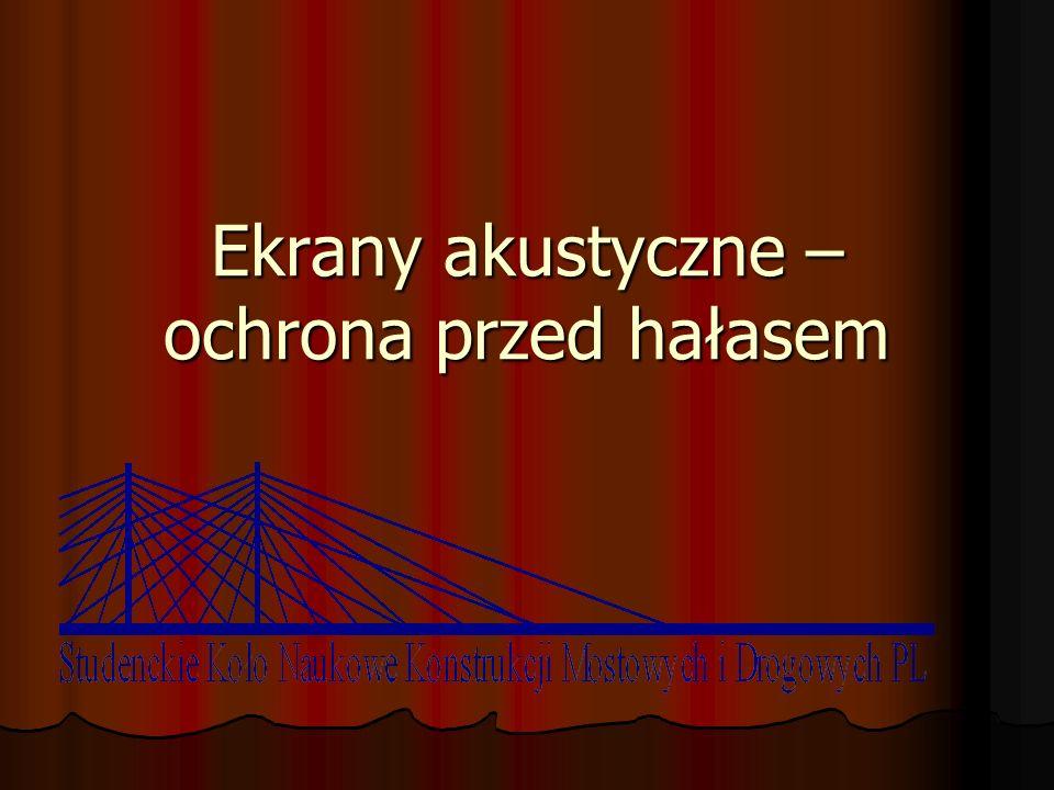 Definicja ekranu akustycznego Ekran jest przegrodą między źródłem hałasu a obserwatorem, powoduje on powstanie cienia akustycznego, czyli ekranuje od hałasu.