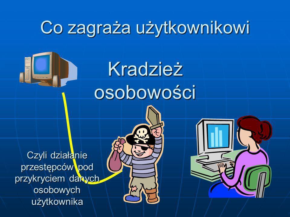 Bankowość internetowa Nie korzystaj z usług systemu bankowego za pomocą niepewnego komputera Nie korzystaj z usług systemu bankowego za pomocą niepewnego komputera Zawsze korzystaj z mechanizmów szyfrowania danych przesyłanych siecią Zawsze korzystaj z mechanizmów szyfrowania danych przesyłanych siecią Ignoruj wszelkie prośby o podanie danych, wysyłane Ci za pośrednictwem Internetu Ignoruj wszelkie prośby o podanie danych, wysyłane Ci za pośrednictwem Internetu Rezygnuj z banków oferujących tylko zabezpieczenie hasłem, bez możliwości stosowania tokenów i kodów jednorazowych Rezygnuj z banków oferujących tylko zabezpieczenie hasłem, bez możliwości stosowania tokenów i kodów jednorazowych