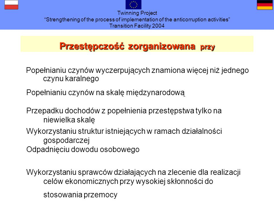 Twinning Project Strengthening of the process of implementation of the anticorruption activities Transition Facility 2004 legalni pracobiorcy zgodnie z taryfą nielegalnie pracobiorcy zgodnie z taryfą nieleg.