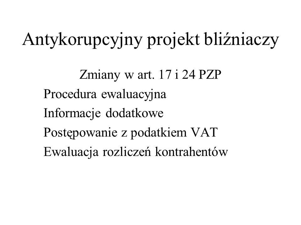 Antykorupcyjny projekt bliźniaczy Obszary tematyczne do dyskusji: luty 2006 Procedura ewaluacji oferty Kwestie związane z komisją przetargową Procedura udzielania zamówienia Procedury elektroniczne Europejska Sieć Zamówień Publicznych Oświadczenia finansowe oferentów