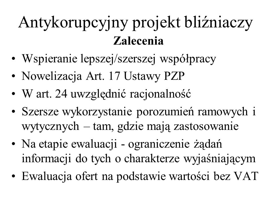 Antykorupcyjny projekt bliźniaczy Zmiany w art.