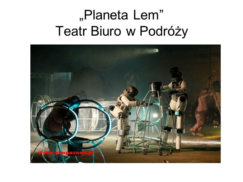 Planeta Lem Teatr Biuro w Podróży