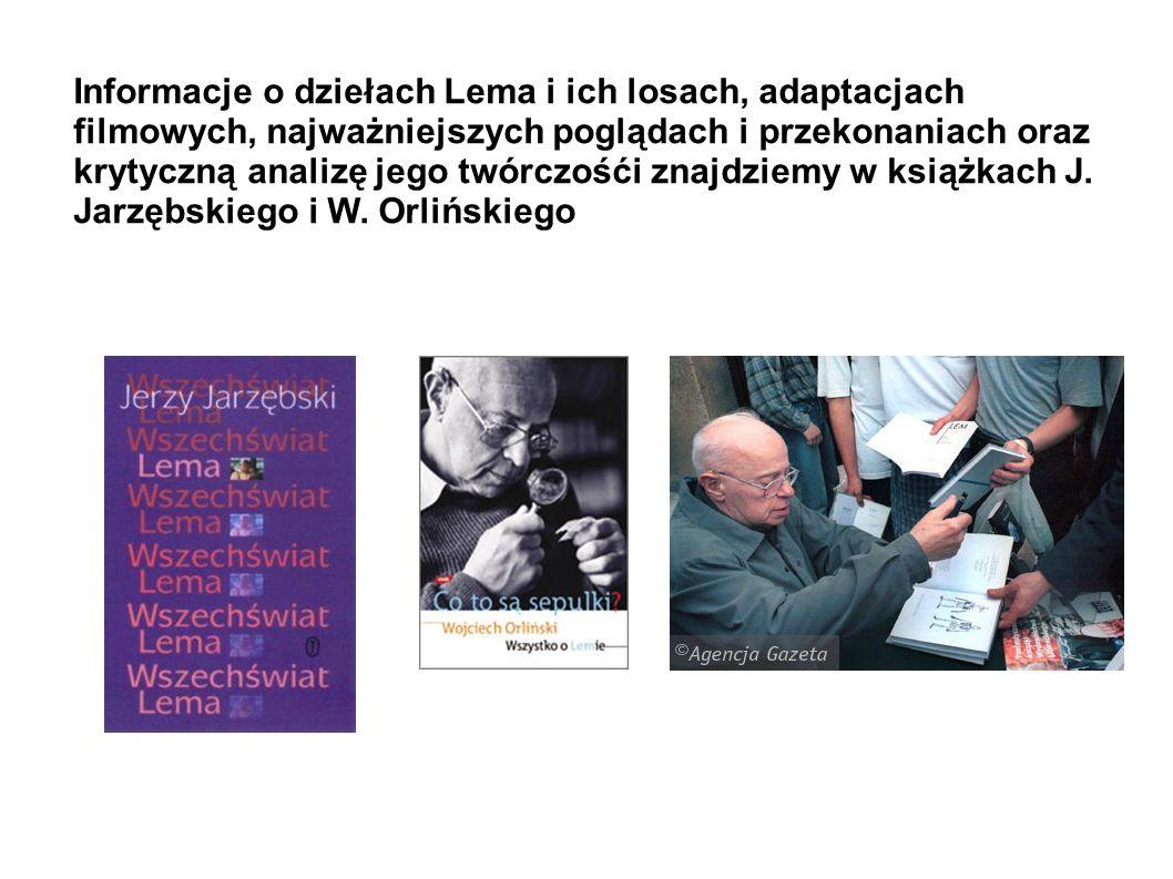 Osobiste poglądy pisarza poznać możemy, czytając książki – wywiady Tomasza Fiałkowskiego i Stanisława Beresia. Lem napisał też powieść autobiograficzn