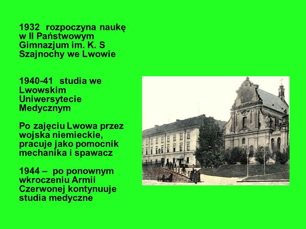 W roku 1932 rozpoczyna naukę w II. Państwowym Gimnazjum im. K. S Szajnochy we Lwowie