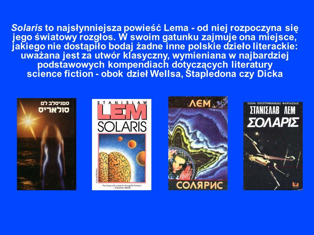 Solaris to najsłynniejsza powieść Lema - od niej rozpoczyna się jego światowy rozgłos.