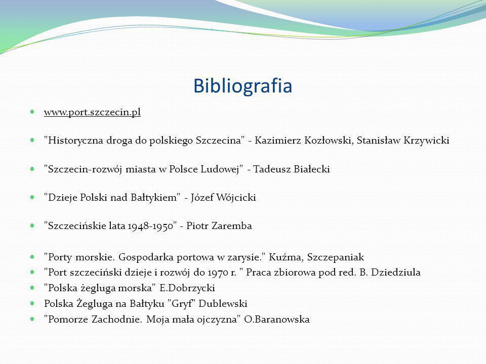 Bibliografia www.port.szczecin.pl