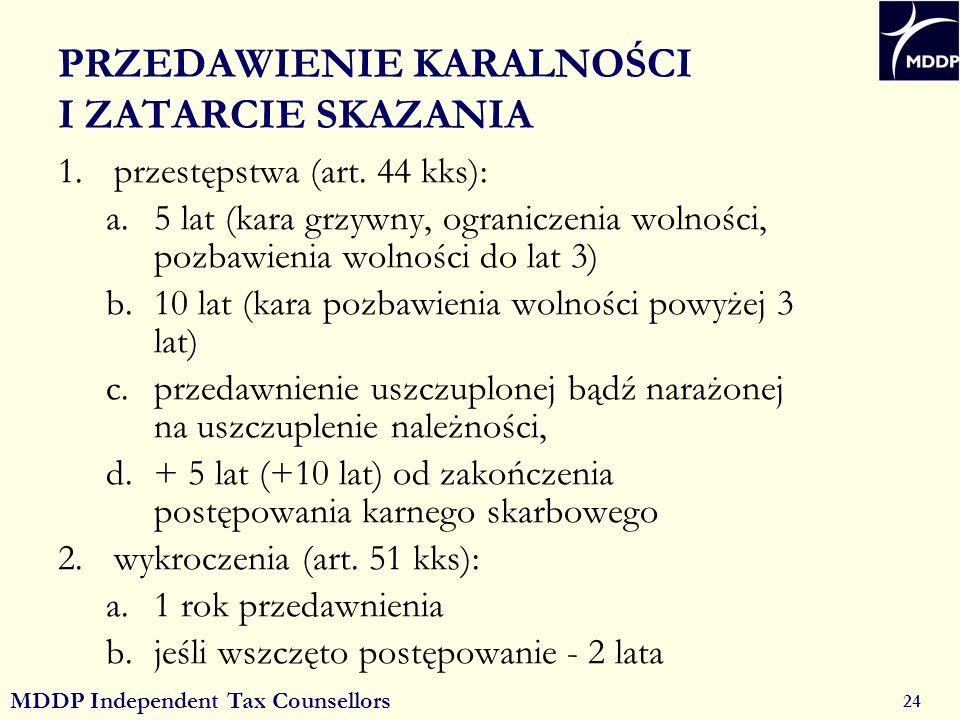 MDDP Independent Tax Counsellors 24 PRZEDAWIENIE KARALNOŚCI I ZATARCIE SKAZANIA 1.przestępstwa (art.