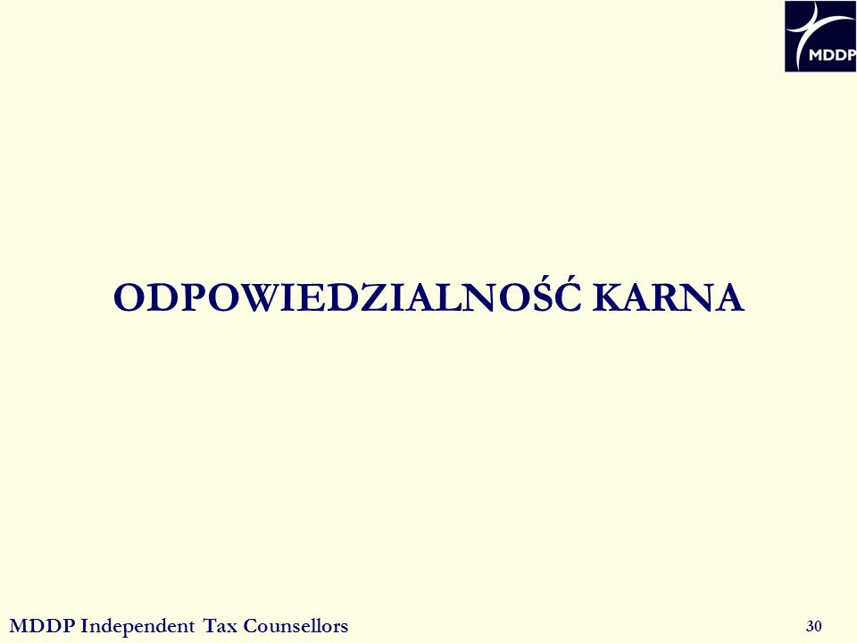 MDDP Independent Tax Counsellors 30 ODPOWIEDZIALNOŚĆ KARNA