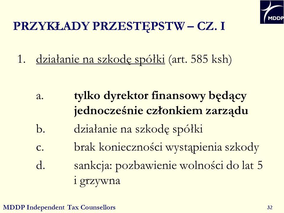 MDDP Independent Tax Counsellors 32 PRZYKŁADY PRZESTĘPSTW – CZ.