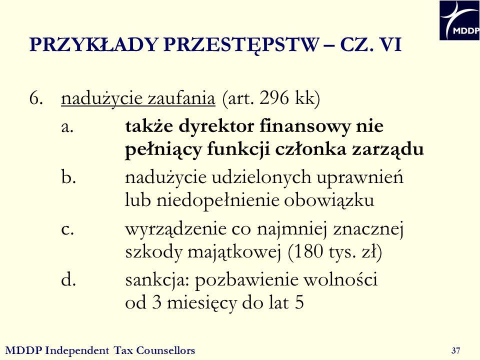 MDDP Independent Tax Counsellors 37 PRZYKŁADY PRZESTĘPSTW – CZ.