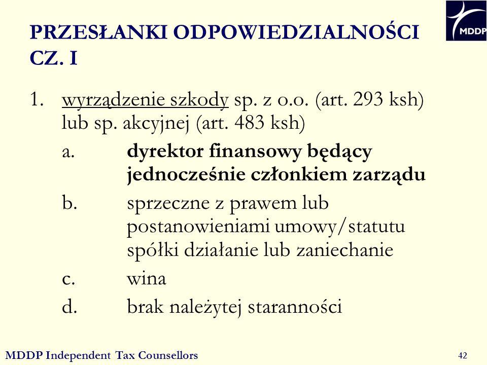 MDDP Independent Tax Counsellors 42 PRZESŁANKI ODPOWIEDZIALNOŚCI CZ.