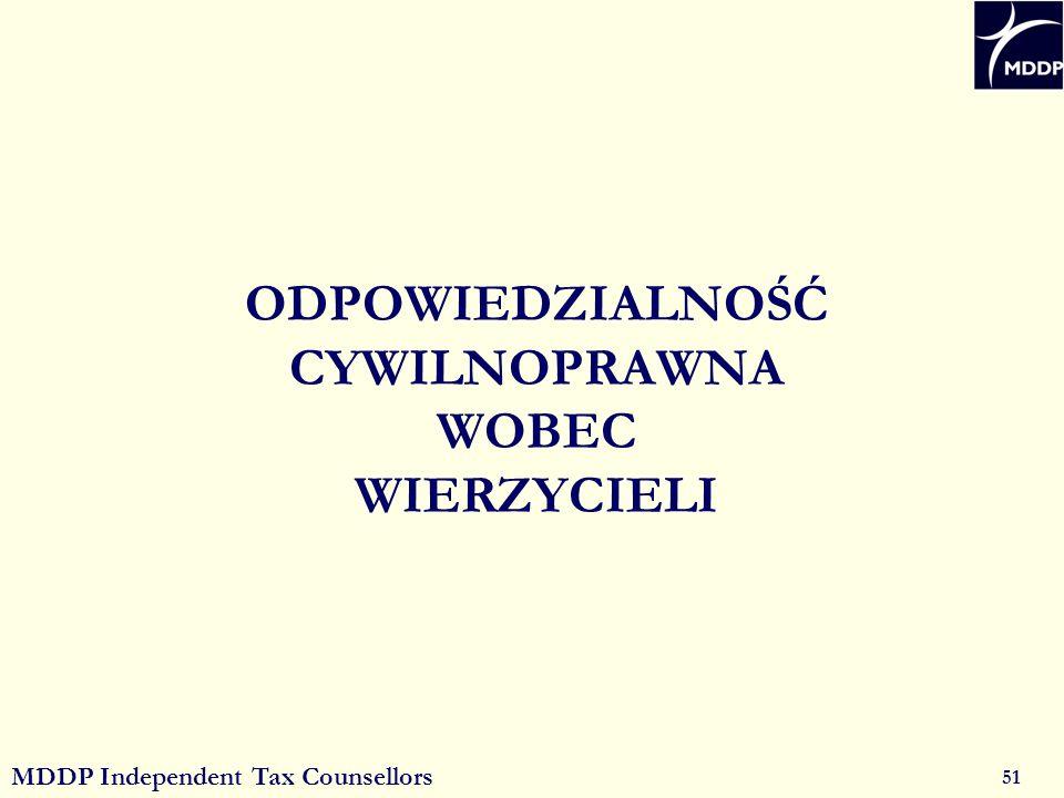 MDDP Independent Tax Counsellors 51 ODPOWIEDZIALNOŚĆ CYWILNOPRAWNA WOBEC WIERZYCIELI