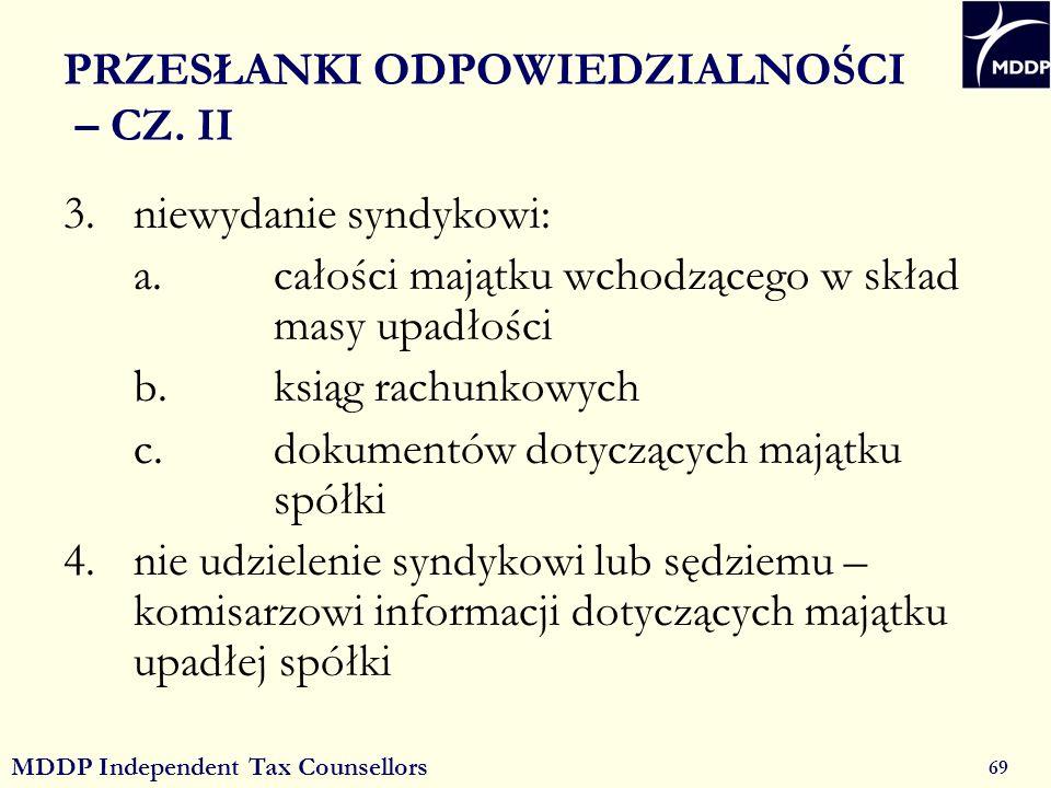 MDDP Independent Tax Counsellors 69 PRZESŁANKI ODPOWIEDZIALNOŚCI – CZ.