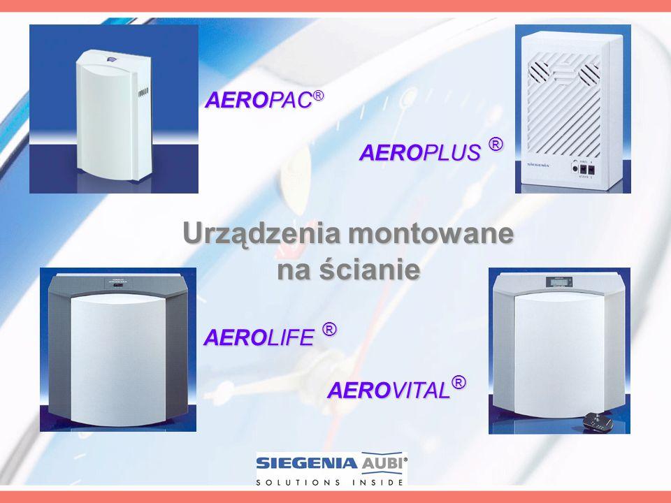 Urządzenia montowane na ścianie AEROLIFE ® AEROPAC ® AEROPLUS ® AEROVITAL ®