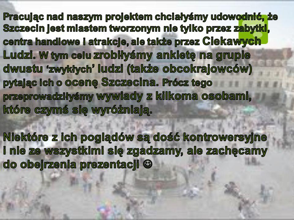 W radiu współpracowałem z pięcioma osobami, z których trzy były ze Szczecina.