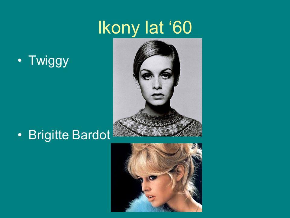 Ikony lat 60 Twiggy Brigitte Bardot