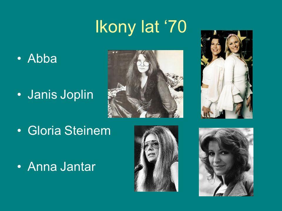 Ikony lat 70 Abba Janis Joplin Gloria Steinem Anna Jantar