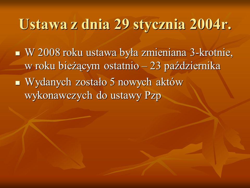 Ustawa z dnia 29 stycznia 2004r.