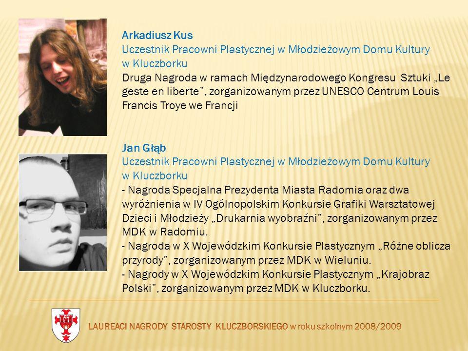 Arkadiusz Kus Uczestnik Pracowni Plastycznej w Młodzieżowym Domu Kultury w Kluczborku Druga Nagroda w ramach Międzynarodowego Kongresu Sztuki Le geste