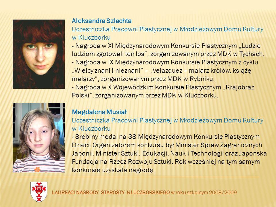 Aleksandra Szlachta Uczestniczka Pracowni Plastycznej w Młodzieżowym Domu Kultury w Kluczborku - Nagroda w XI Międzynarodowym Konkursie Plastycznym Lu