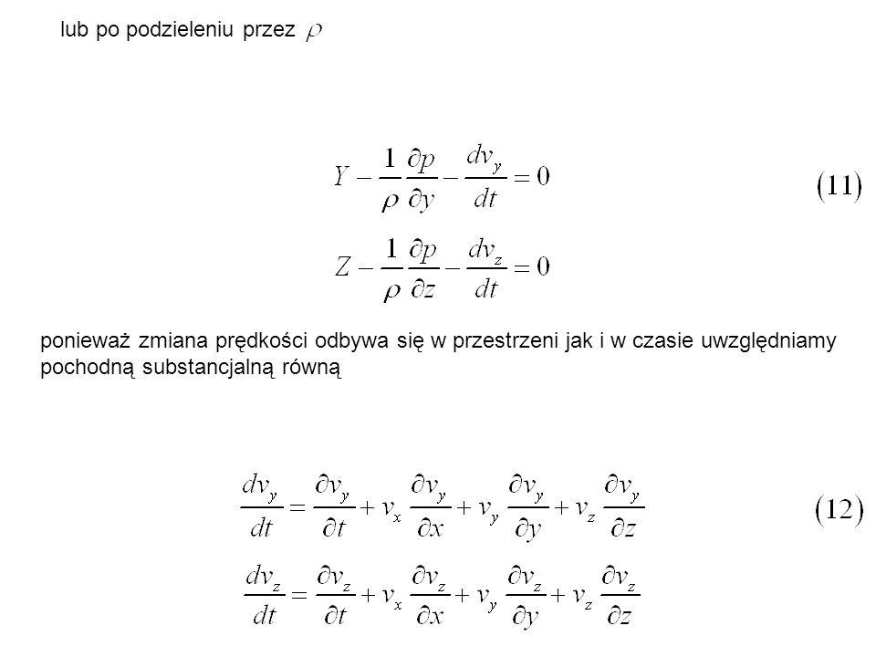 energii potencjalnej ciśnienia, równej iloczynowi siły powierzchniowej i przesunięcia, czyli Wydzielimy odcinek strugi zawarty między przekrojami 1-1 i 2-2, określimy energię mechaniczną cieczy w czasie dt.