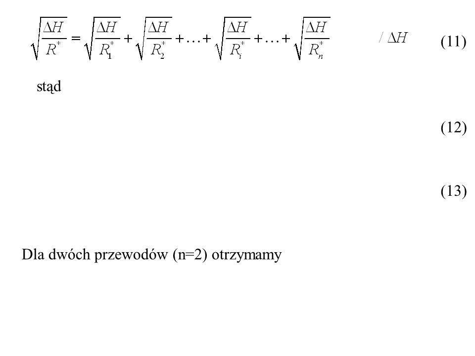 Z bilansu strumieni objętości wynika Wysokości spadków ciśnień na przewodach 2 i 3 wynoszą odpowiednio Z połączenia szeregowego przewodów 2 i 3 wynika także, że (34) (35) (36) (37)