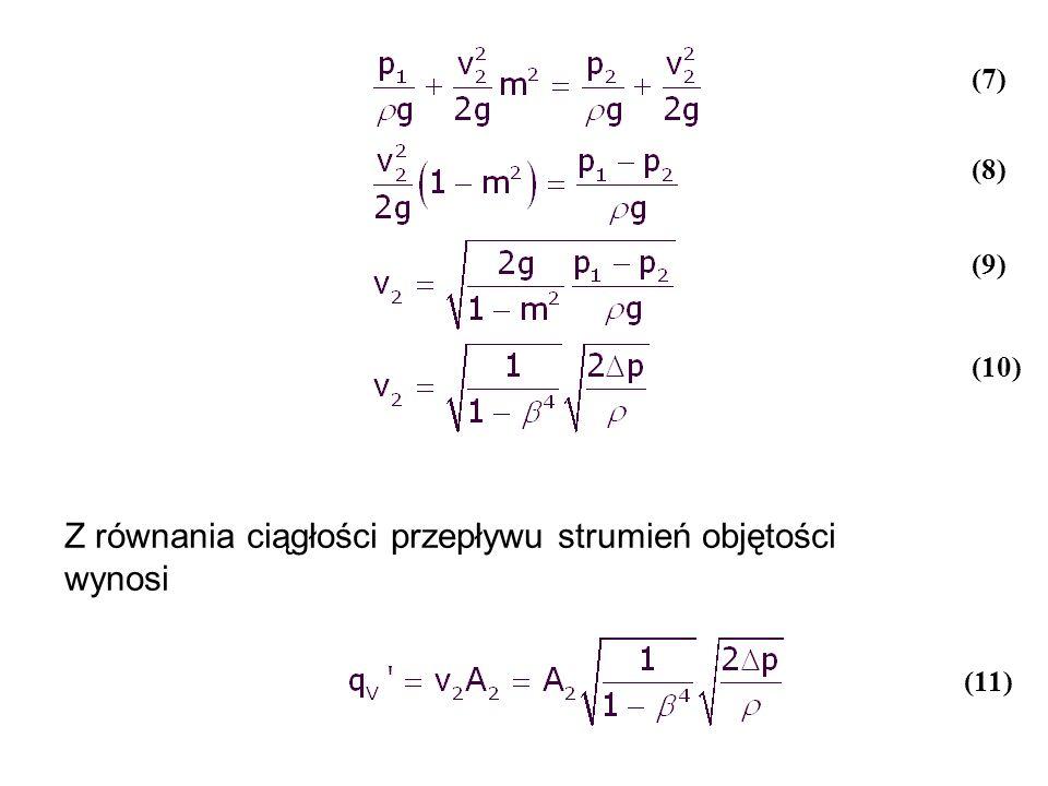 Z równania ciągłości przepływu strumień objętości wynosi (7) (8) (9) (10) (11)