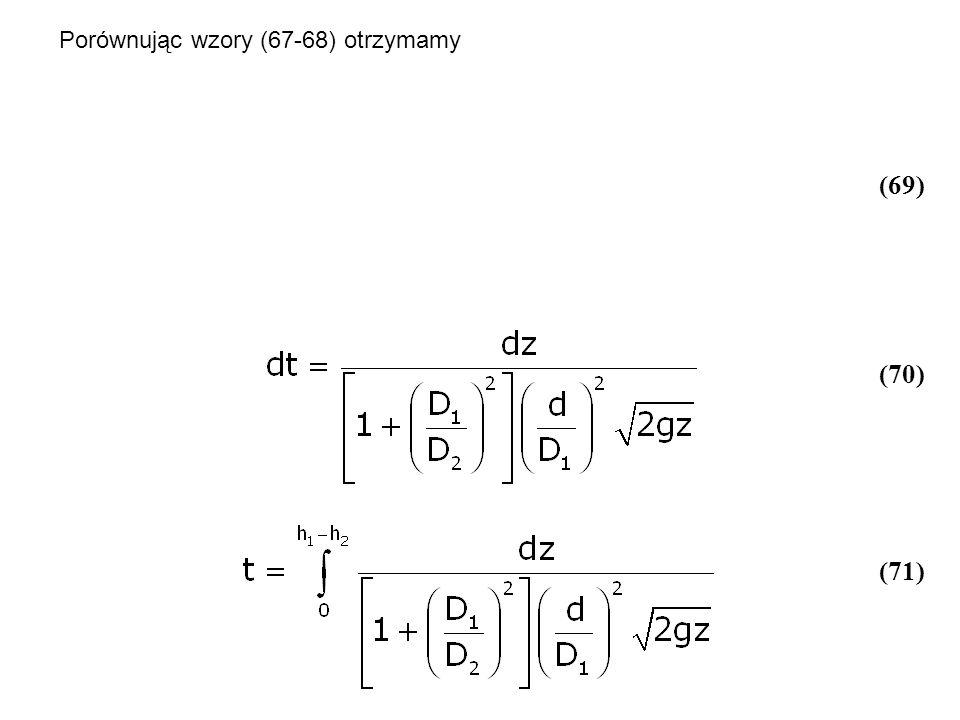 Porównując wzory (67-68) otrzymamy (69) (70) (71)