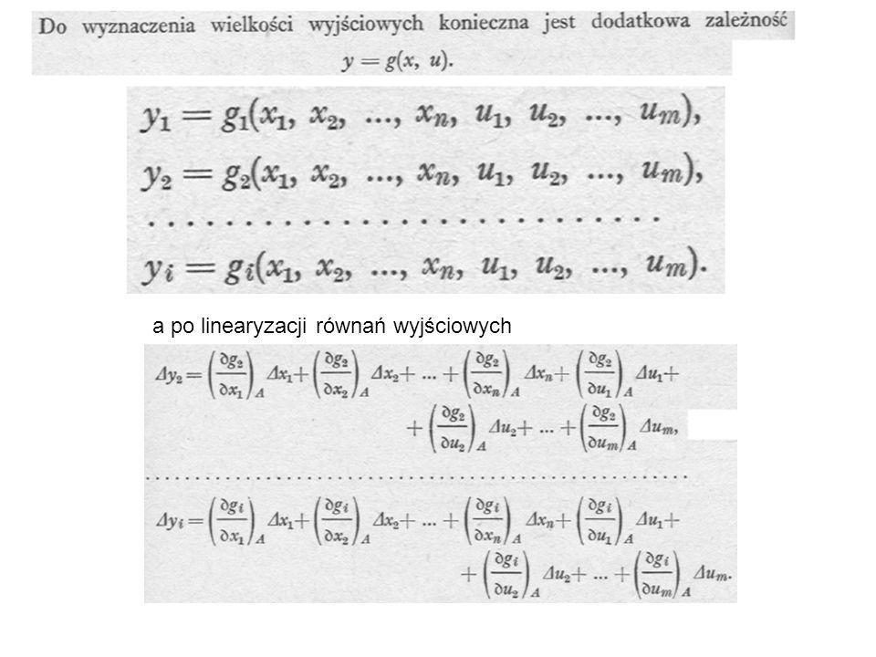 a po linearyzacji równań wyjściowych