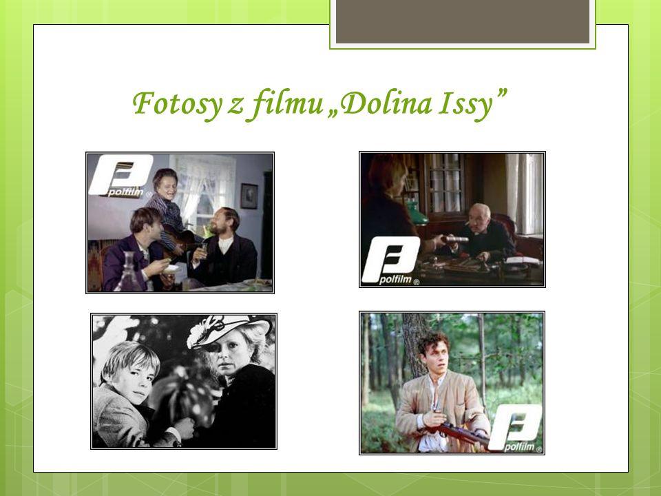 Fotosy z filmu Dolina Issy