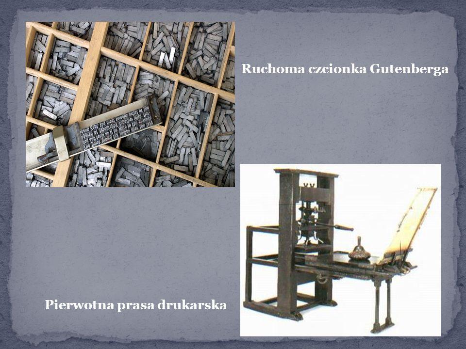 Pierwotna prasa drukarska Ruchoma czcionka Gutenberga