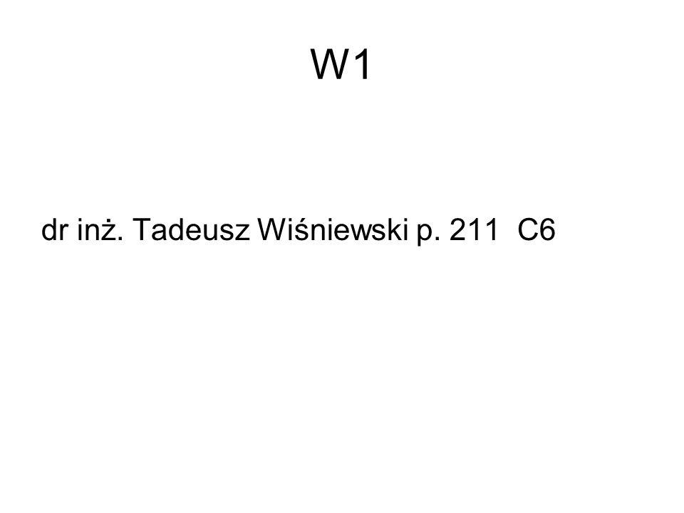 W1 dr inż. Tadeusz Wiśniewski p. 211 C6