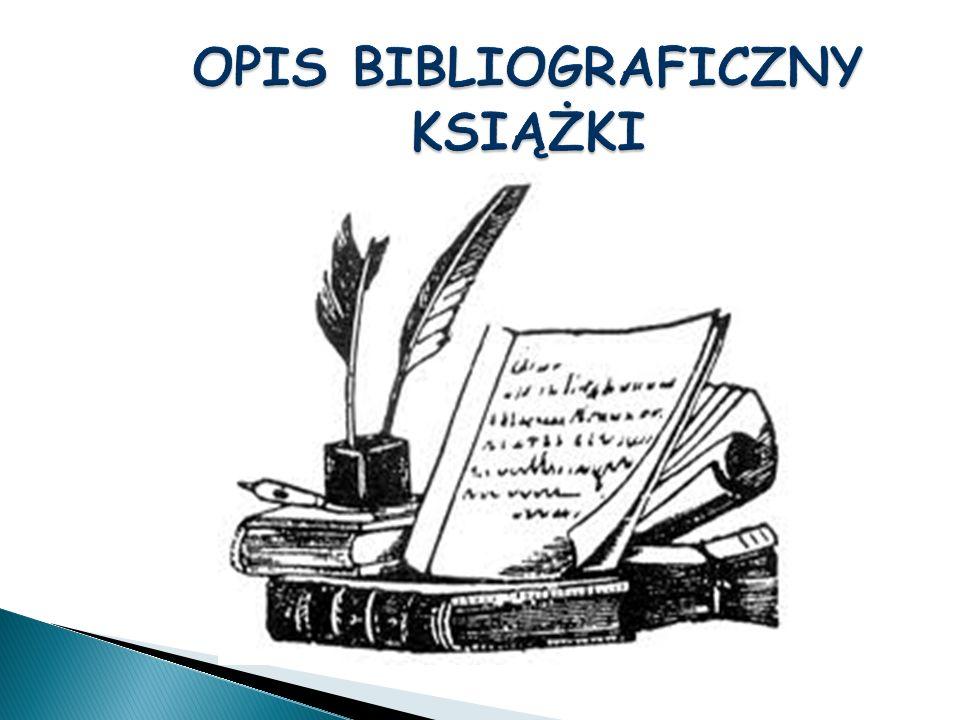 Nazwisko i imię autora książki, Tytuł książki, Wydanie, Miejsce wydania, Wydawca, rok wydania, ISBN Pamiętaj, by pisać w ciągu - od marginesu do marginesu