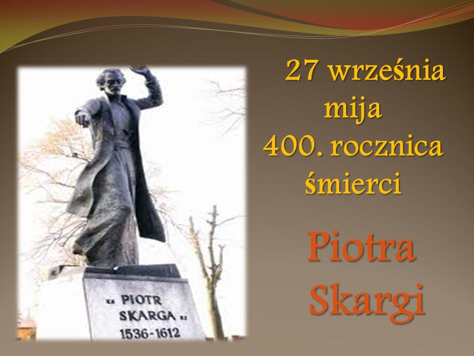 Skarga głosił kazania przez okres 50 lat, w tym przez 24 lata czynił to jako kaznodzieja królewski u boku króla Zygmunta III Wazy.