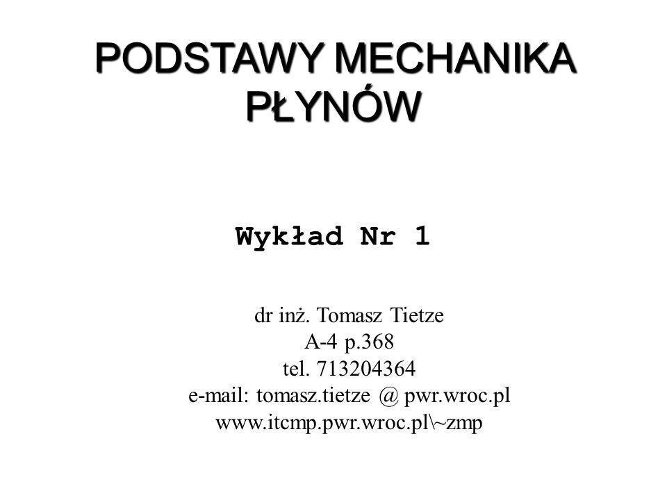 dr inż.Tomasz Tietze A-4 p.368 tel.