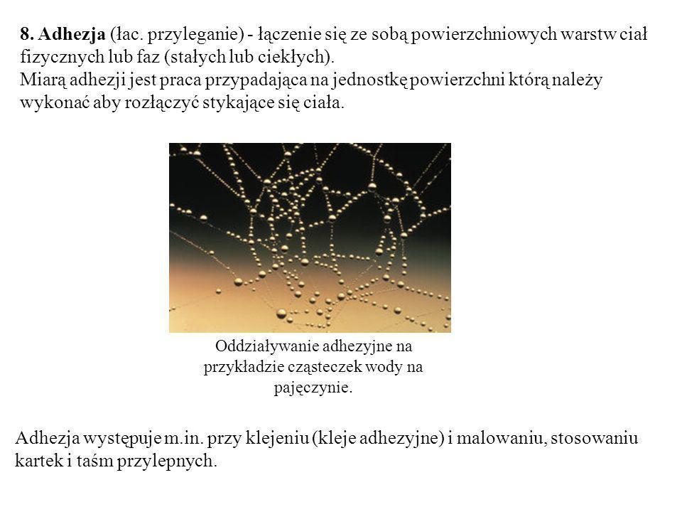 8.Adhezja (łac.