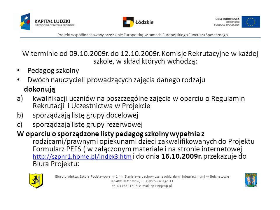 W terminie od 09.10.2009r. do 12.10.2009r.