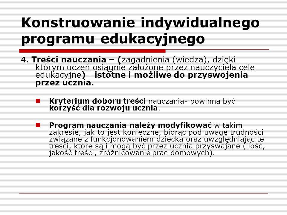 Konstruowanie indywidualnego programu edukacyjnego 4.