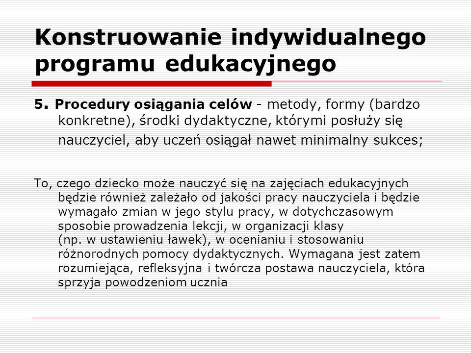 Konstruowanie indywidualnego programu edukacyjnego 5.