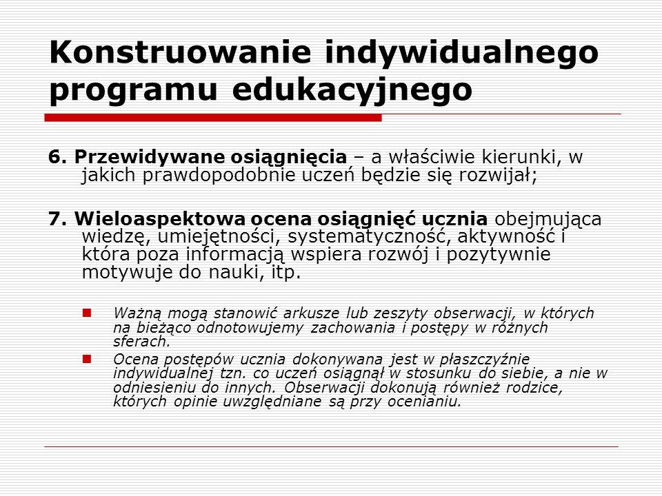 Konstruowanie indywidualnego programu edukacyjnego 6.