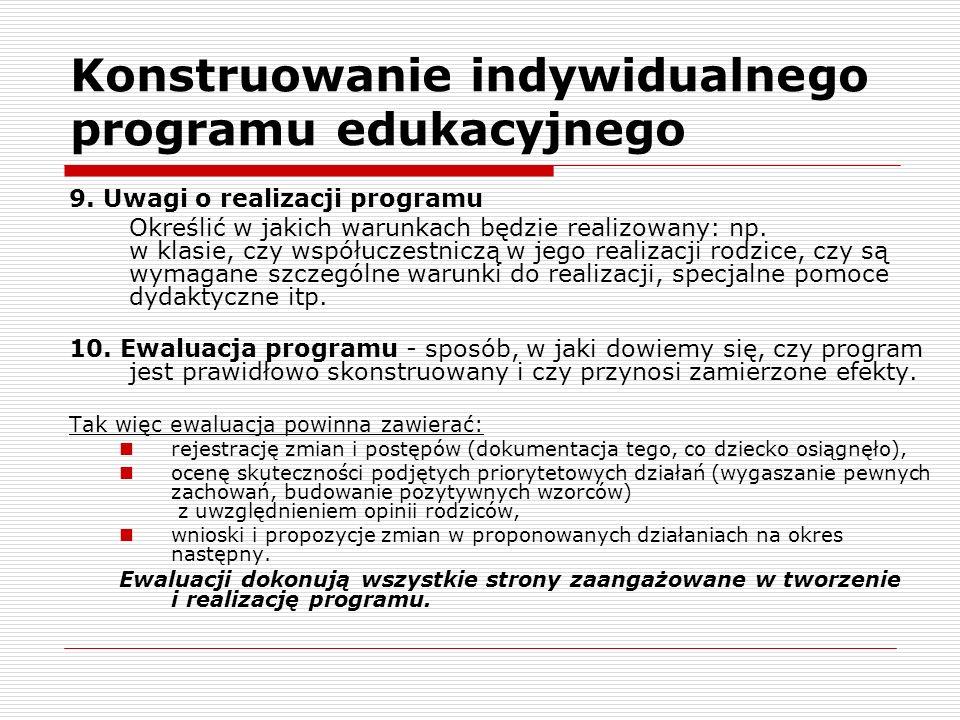Konstruowanie indywidualnego programu edukacyjnego 9.