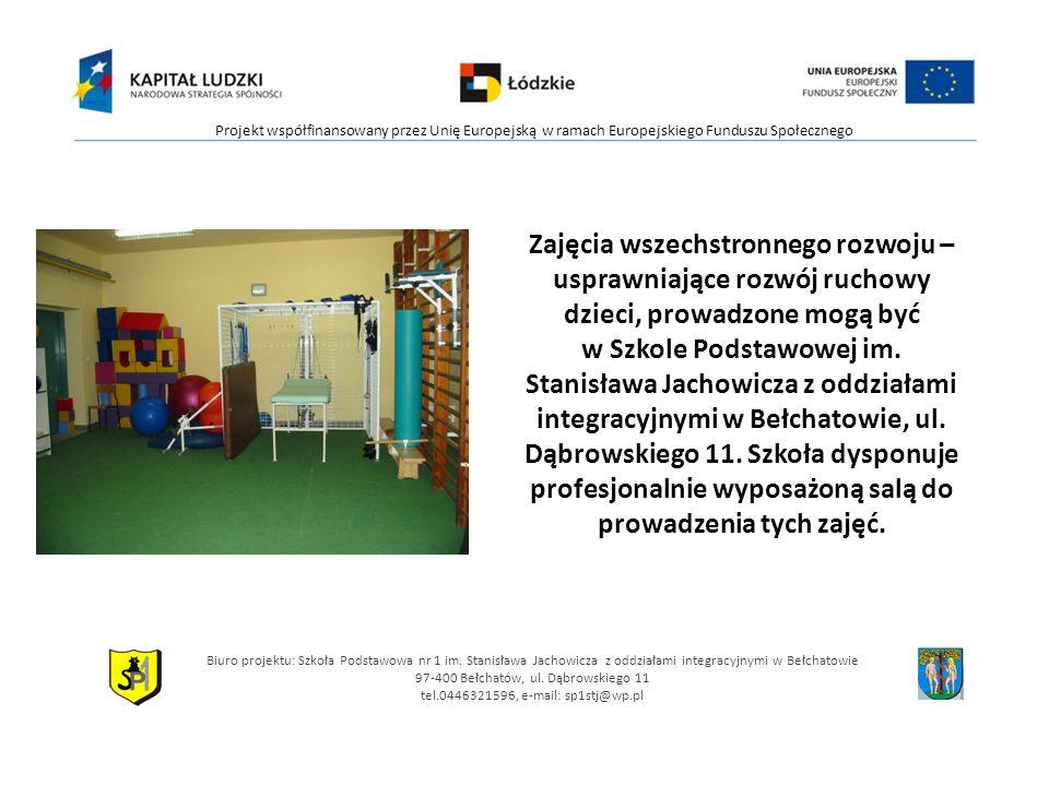 Biuro projektu: Szkoła Podstawowa nr 1 im. Stanisława Jachowicza z oddziałami integracyjnymi w Bełchatowie 97-400 Bełchatów, ul. Dąbrowskiego 11 tel.0