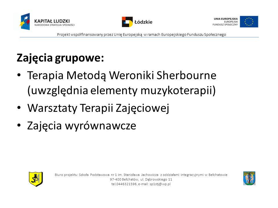 Zajęcia grupowe: Terapia Metodą Weroniki Sherbourne (uwzględnia elementy muzykoterapii) Warsztaty Terapii Zajęciowej Zajęcia wyrównawcze Biuro projekt