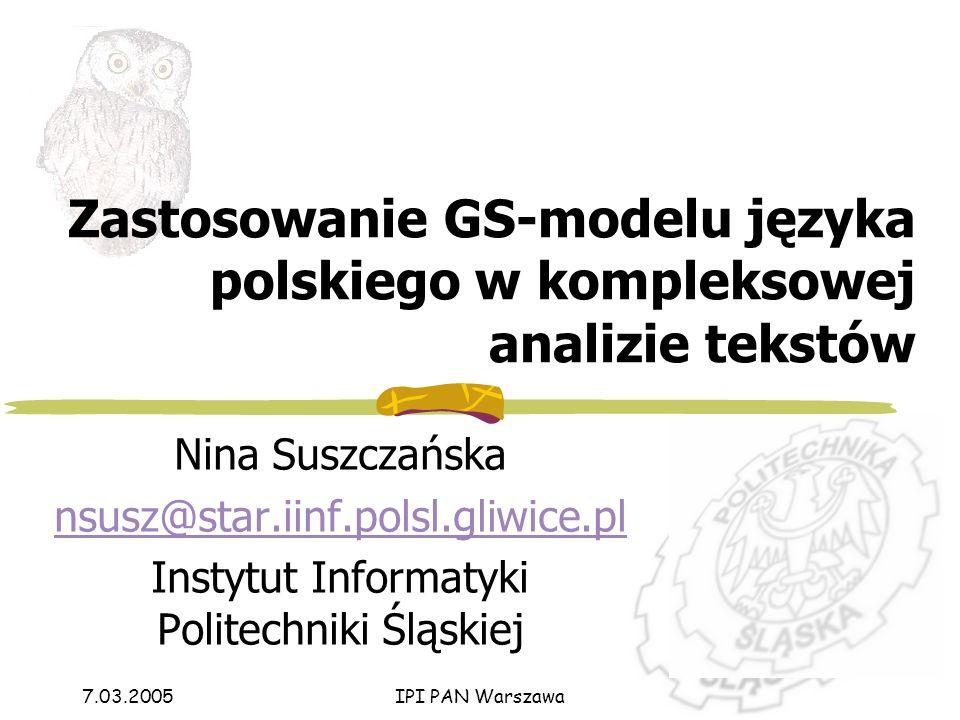 7.03.2005 IPI PAN Warszawa 11 z 57 GS-gramatyka c.d.