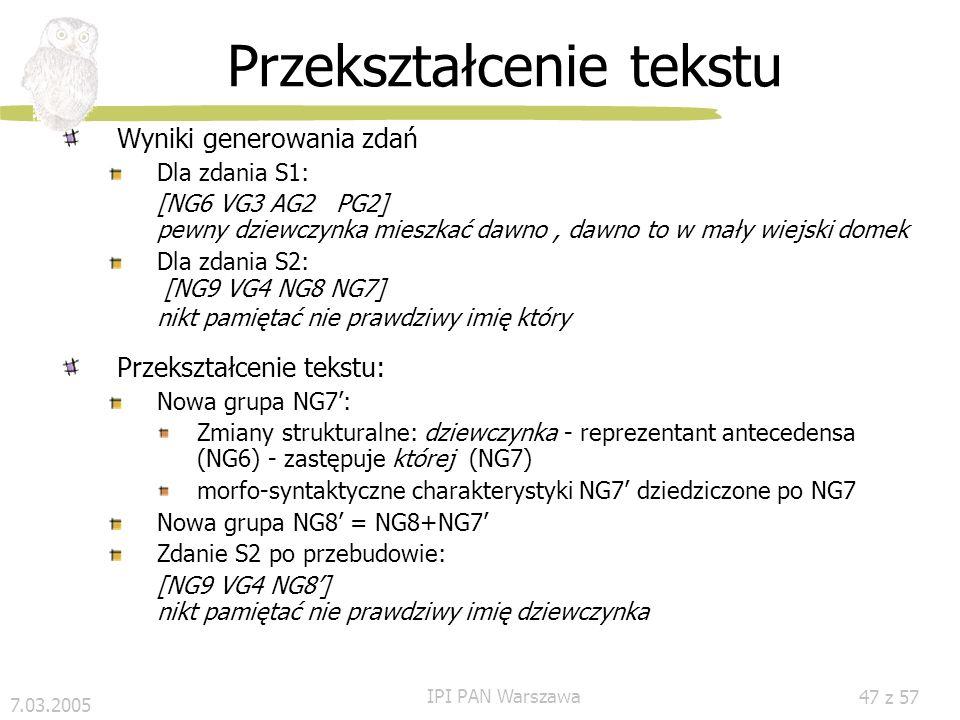 7.03.2005 IPI PAN Warszawa 46 z 57 Badania statystyczne (6) Czerwony Kapturek Dawno, dawno temu, w małym wiejskim domku, mieszkała pewna dziewczynka,